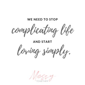 Stop Complicating Life